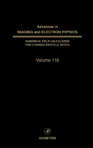 Advances In Imaging And Electron Physics, Volume 116 (Srlances In Imaging & Electron Physics)