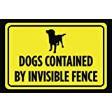 Dogs Contained By Invisible Fence Print Yellow Black Poster Symbol Picture Outside Outdoor Yard Notice Sign