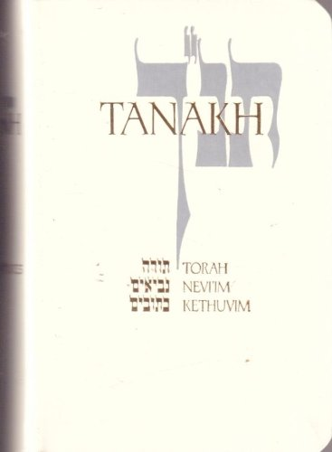 Tanakh: A New Translation of the Holy Scriptures According to the Traditional Hebrew Text (White Leatherette Boxed #669)