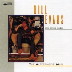 The Alternative Man by Bill Evans,&#32;John McLaughlin,&#32;Danny Gottlieb,&#32;Hiram Bullock and Mark Egan