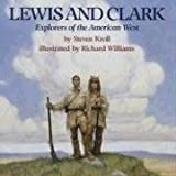 Lewis and Clark: Explorers of the American West