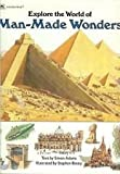 Explore the World of Man-Made Wonders (0307656071) by Adams, Simon