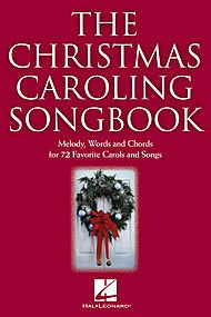 The Christmas Caroling Songbook PDF