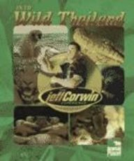 Into Wild Thailand (The Jeff Corwin Experience) Marla Felkins Ryan and Jeff Corwin