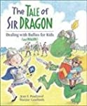 The Tale of Sir Dragon: Dealing with...