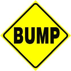 BUMP AHEAD CAUTION disco dance road sign