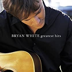 Bryan White - Bryan White - Greatest Hits