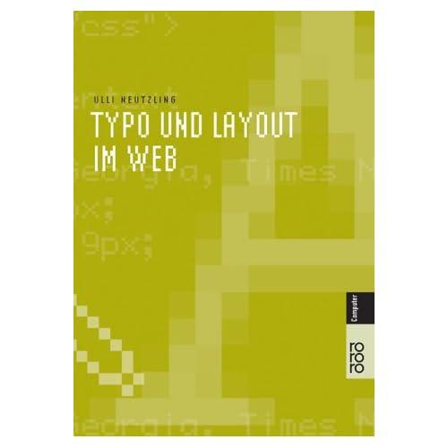 Typo und Layout im Web von Ulli Neutzling