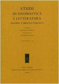 studi-di-onomastica-e-letteratura-offerti-a-bruno-porcelli-studia-erudita