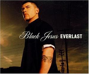 Everlast - Black Jesus - Zortam Music