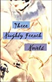img - for Three Naughty French Novels book / textbook / text book