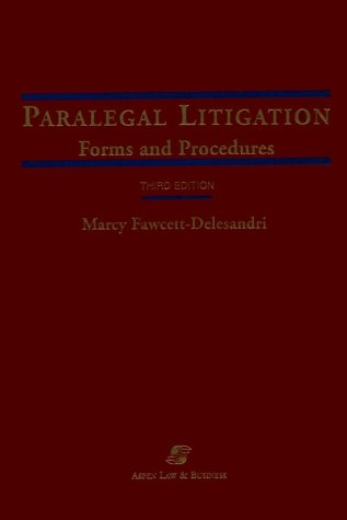 Paralegal Litigation: Forms and Procedures