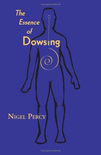 the-essence-of-dowsing