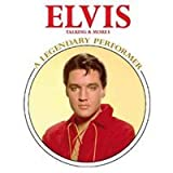 Elvis A Legendary Performer - Talking And More