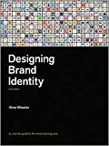 Designing Brand Identity 3th (third) edition Text Only