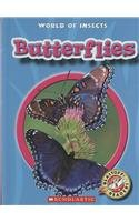 Butterflies (Blastoff! Readers: World of Insects)