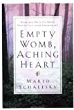 img - for Empty Womb, Aching Heart Publisher: Bethany House book / textbook / text book