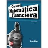 Curso de matematica financiera, 2ªedc. de Miner Aranzabal Javier (2008) Tapa blanda