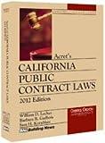 Acret's California Public Contract Laws (Construction Law Series)