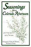 img - for Seasonings for a Colorado Afternoon book / textbook / text book