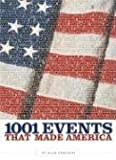 1001 Events That Made America (1426200218) by Axelrod, Alan
