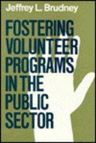 Fostering Volunteer Programs in the Public Sector:...