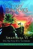 Shannara VI Die Reiter - Die Talismane - Terry Brooks