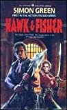 Hawk & Fisher (0441584179) by Green, Simon R.