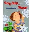 Snip, Snip...Snow!