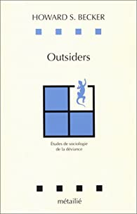 Outsiders, by Howard S. Becker