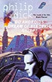 Do Androids Dream Of Electric Sheep (0006482805) by Philip K Dick