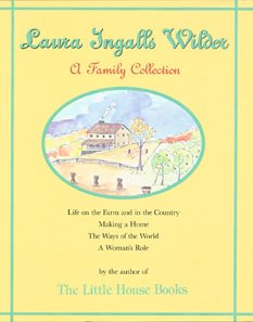 Image for Laura Ingalls Wilder a Family Collection 1867-1957/1837905: A Family Collection