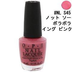 オーピーアイ ネイル ラッカー #NL S45 ノット ソー ボラボラ イング ピンク 15ml