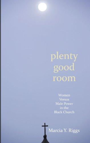 plenty-good-room-women-versus-male-power-in-the-black-church