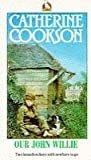 Our John Willie (0552525251) by CATHERINE COOKSON