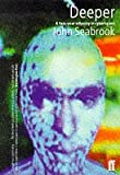 Deeper: A Two-year Odyssey in Cyberspace (0571192076) by Seabrook, John