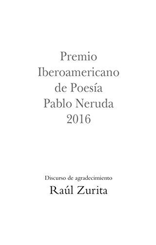 Premio Iberoamericano de Poesía Pablo Neruda 2016: Discurso de agradecimiento