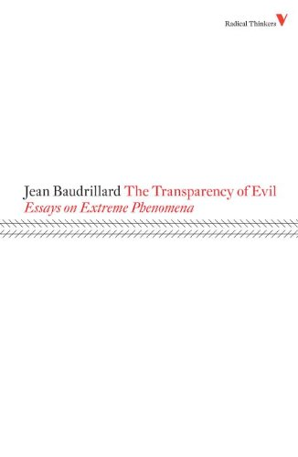 the transparency of evil essay on extreme phenomenon