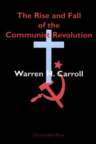 Rise & Fall of Communist Revolution
