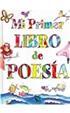 Mi Primer Libro de Poes?a: My First Poetry Book (Spanish Edition)
