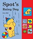 Eric Hill Spot's Rainy Day Sound Book (Sound Books)
