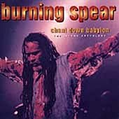 Burning Spear - Chant Down Babylon- The Island Anthology - Zortam Music