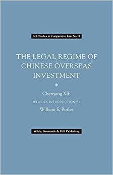 The Legal Regime of Chinese Overseas Investment ebook downloads