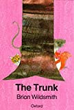 The Trunk (Cat on the Mat Books) (0192721240) by Wildsmith, Brian