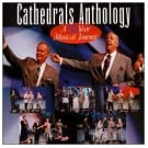 Cathedrals Anthology: A 35 Year Musical Journey  (2 disc set)