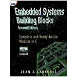 Embedded Systems Building Blocks: Complete and Ready-to-Use Modules in C book cover