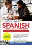img - for McGraw-Hill's Spanish for Healthcare Providers, Second Edition (McGraw-Hill's Spanish for Healthcare Providers (W/CDs)) [Audio CD] book / textbook / text book