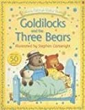 Goldilocks and the Three Bears (Usborne Fairytale Sticker Stories) (0794513875) by Amery, Heather
