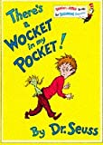 There's a Wocket in My Pocket (Beginner Books) (0001712721) by Dr. Seuss