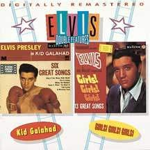 Elvis Presley - Kid Galahad/Girls Girls Girls: Double Feature/Original Soundtracks - Zortam Music